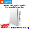 Aqara Wall Switch Double Switch Gang (No Neutral Wire Version) - Light Control Passion Home - Xiaomi Mijia New 1