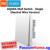 Aqara Wall Switch Single Switch Gang (Neutral Wire Version) - Light Control Passion Home - Xiaomi Mijia New 1