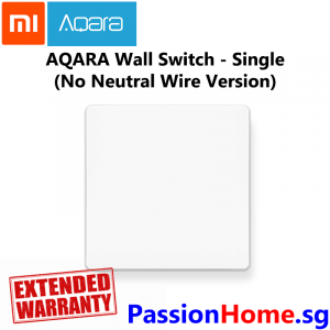 Aqara Wall Switch Single Switch Gang (No Neutral Wire Version) - Light Control Passion Home - Xiaomi Mijia New 3