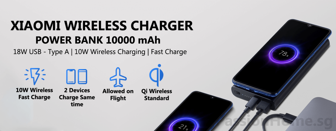 Xiaomi 10000mAh Powerbank Wireless Charging - PassionHome.sg Passion Home Banner